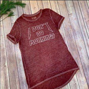 I Don't Do Mornings T-Shirt Red M